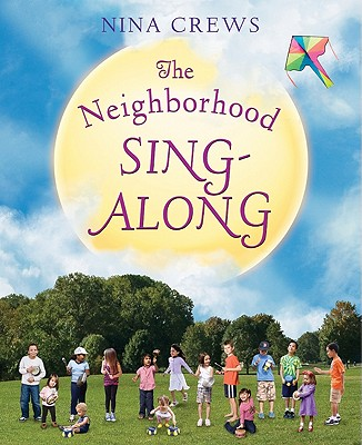 The Neighborhood Sing-along By Crews, Nina/ Crews, Nina (ILT)