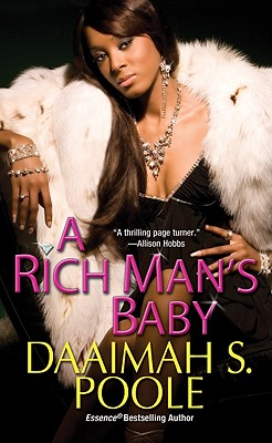 A Rich Man's Baby By Poole, Daaimah S.
